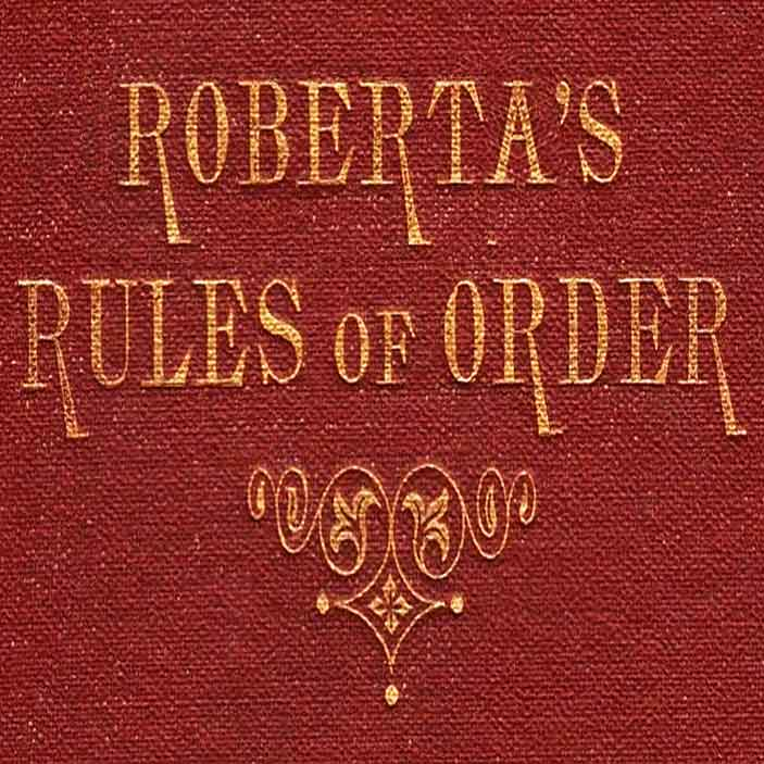 Roberta's Rules of Order